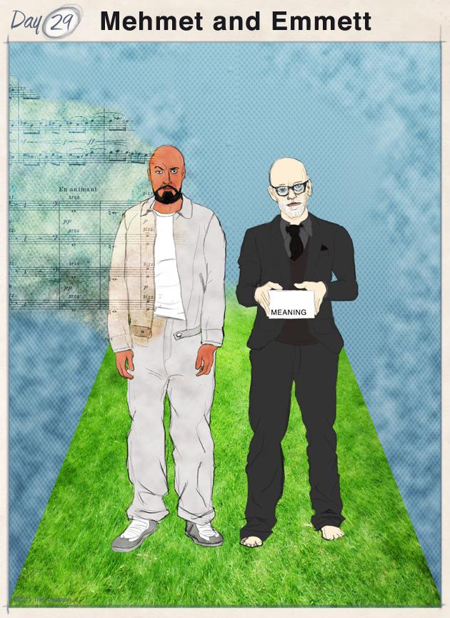 Mehmet and Emmett