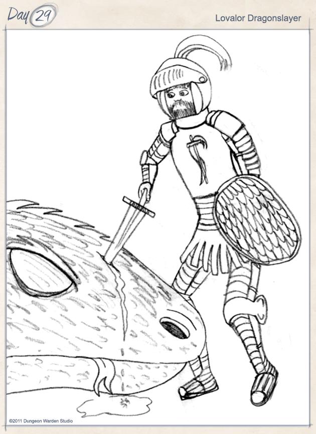 Day 29 - Lovalor Dragonslayer